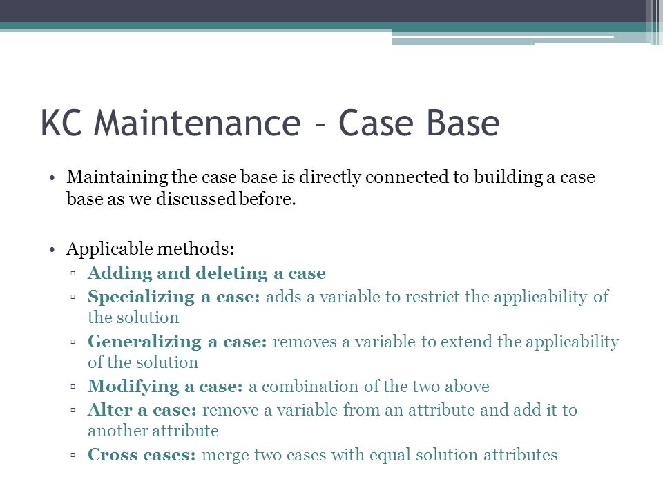 KC Maintenance – Case Base