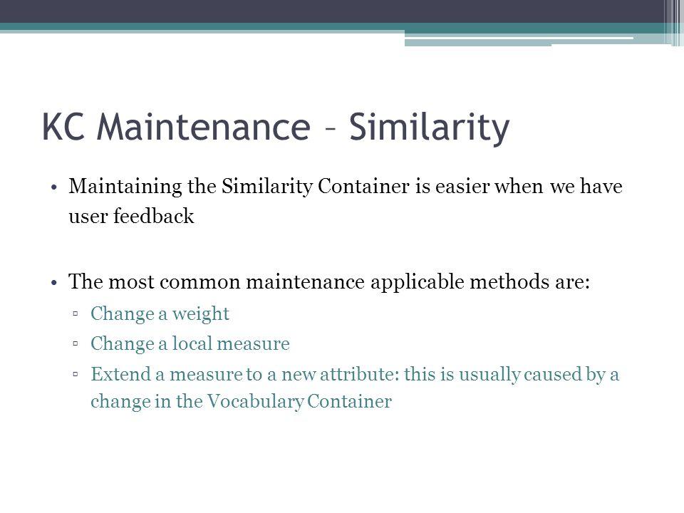 KC Maintenance – Similarity