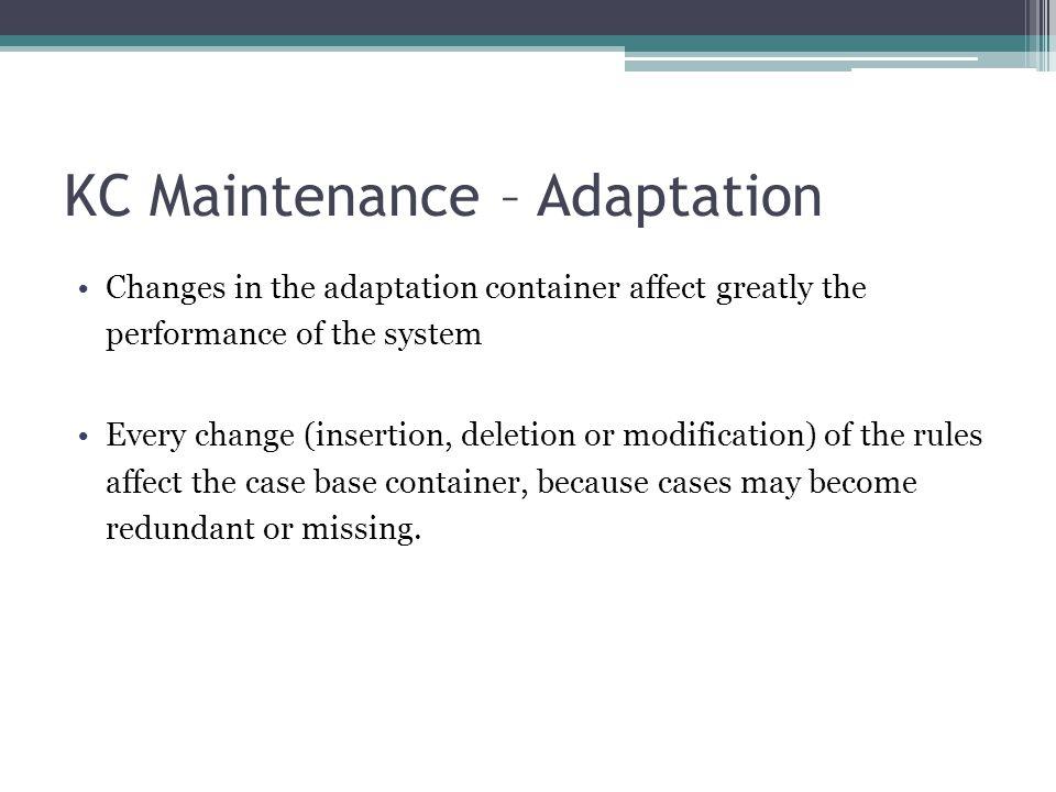 KC Maintenance – Adaptation