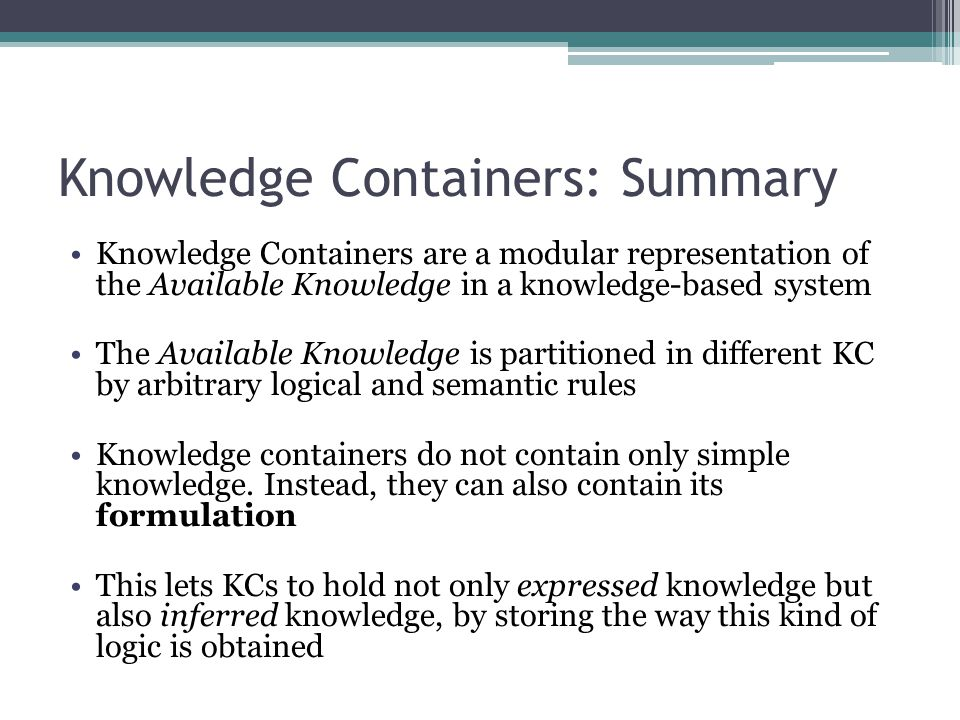 Knowledge Containers: Summary