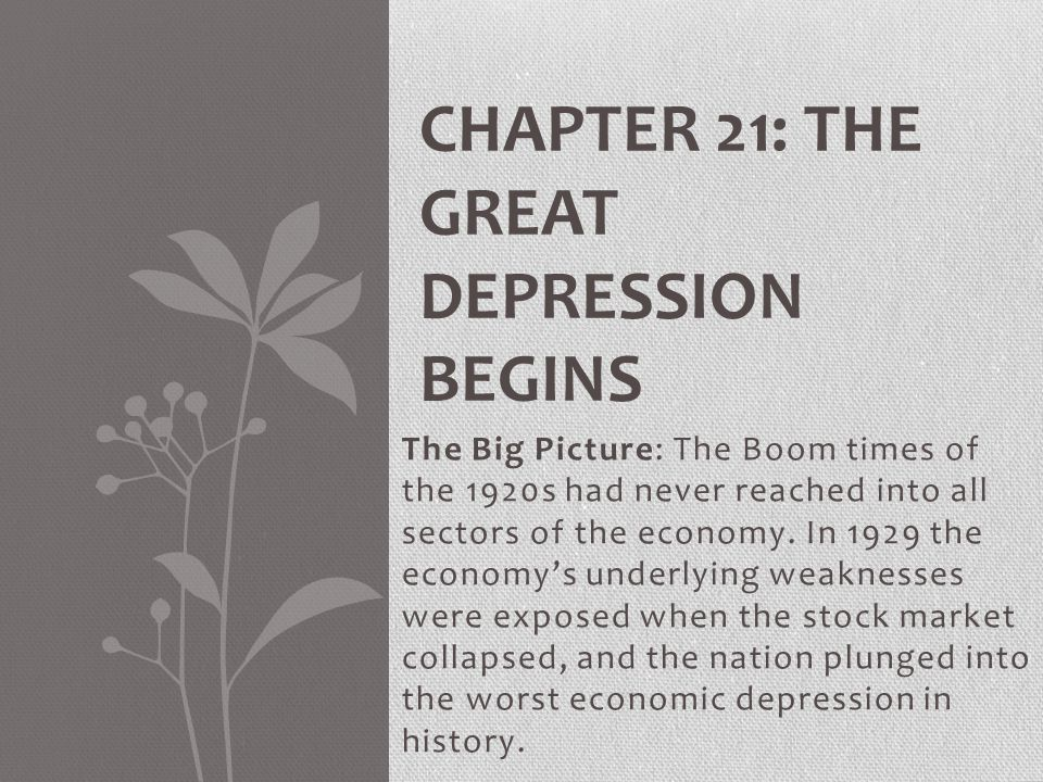 Chapter 21: The Great Depression Begins