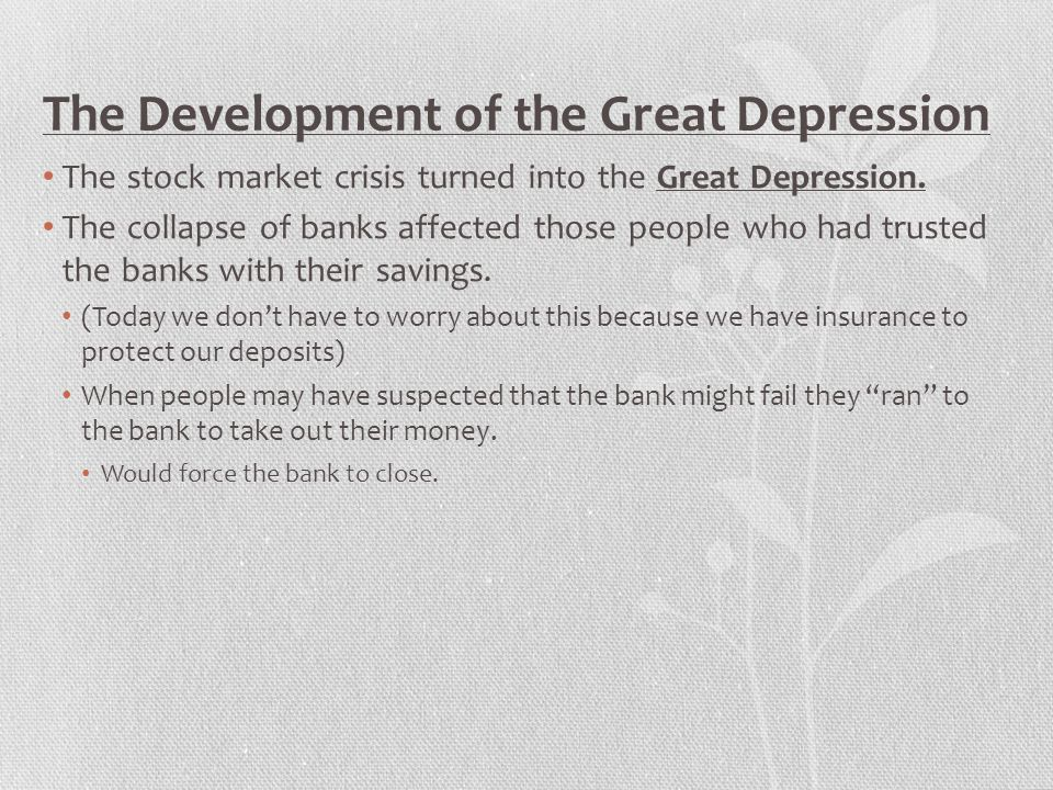 The Development of the Great Depression