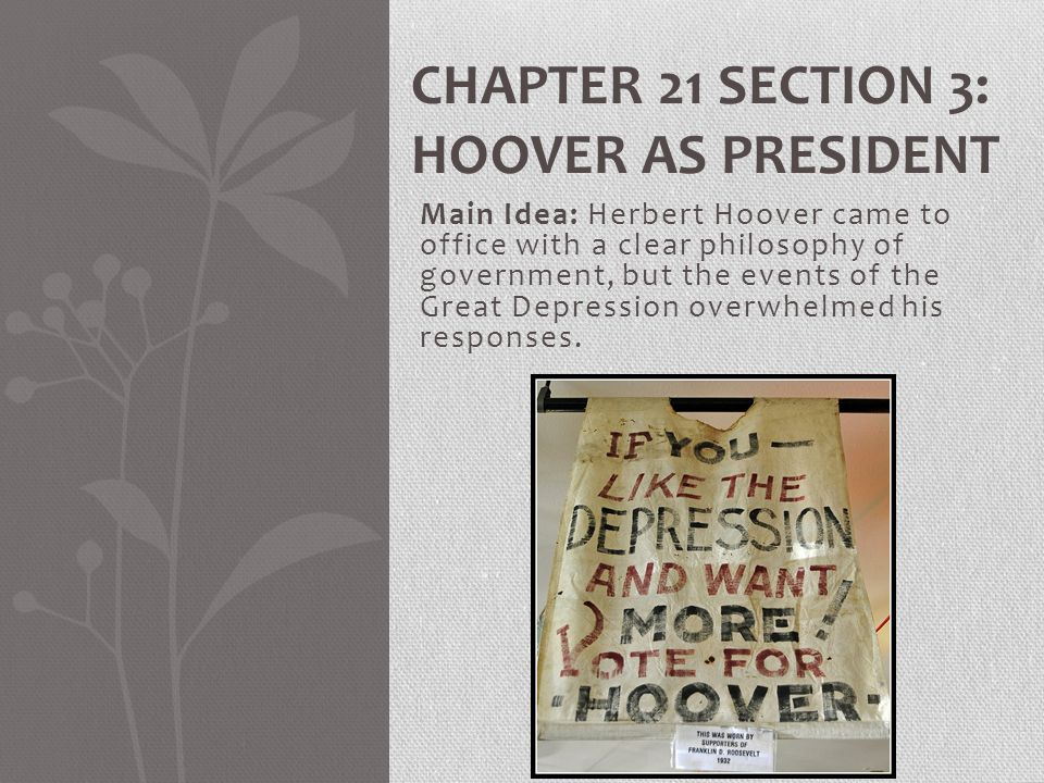 Chapter 21 Section 3: Hoover as President