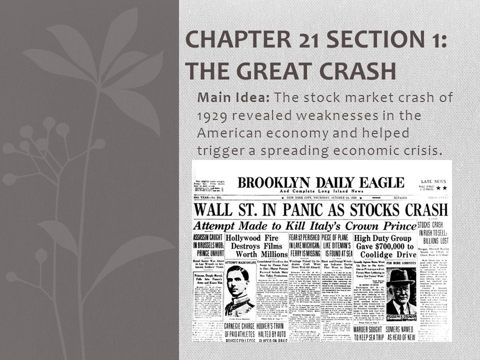 Chapter 21 Section 1: The Great Crash