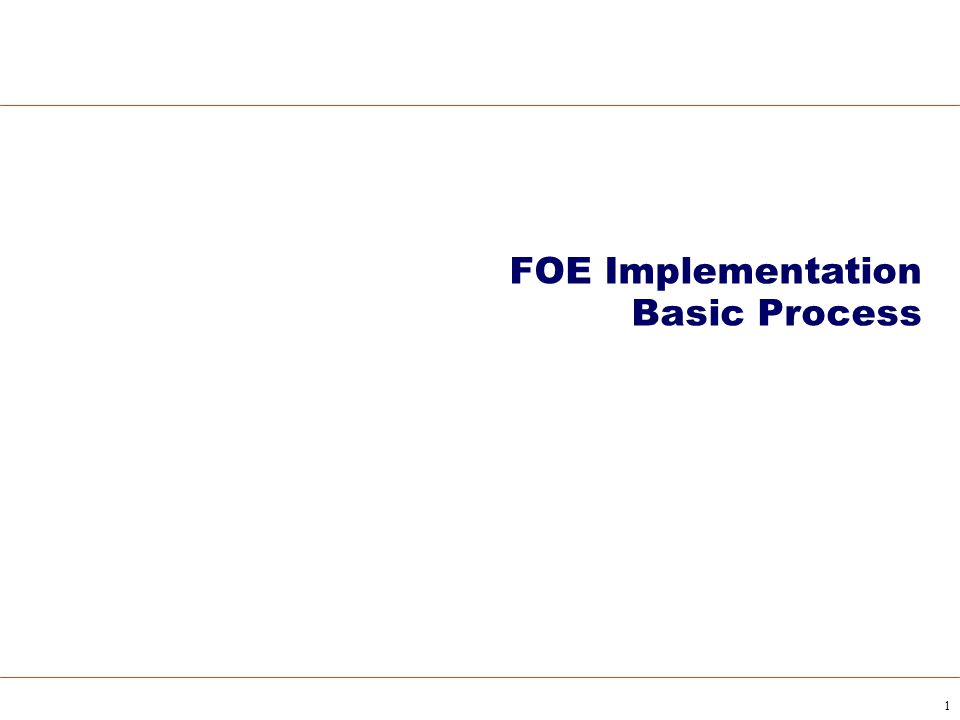 FOE Implementation Basic Process