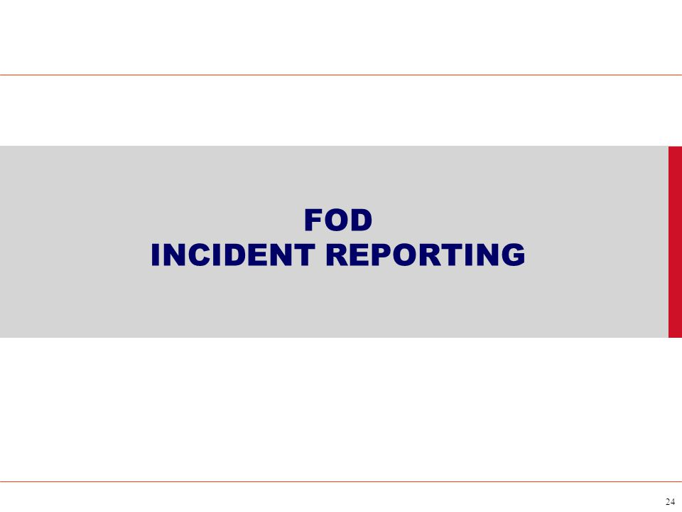 FOD INCIDENT REPORTING