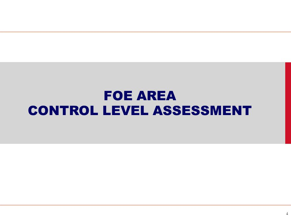 FOE AREA CONTROL LEVEL ASSESSMENT