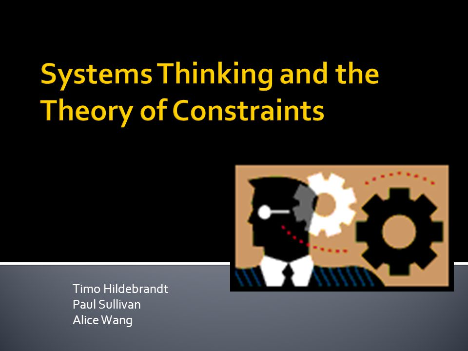 Systems Thinking and the Theory of Constraints