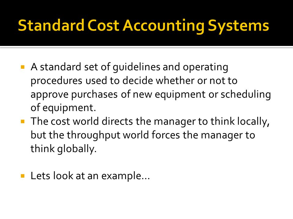 Standard Cost Accounting Systems