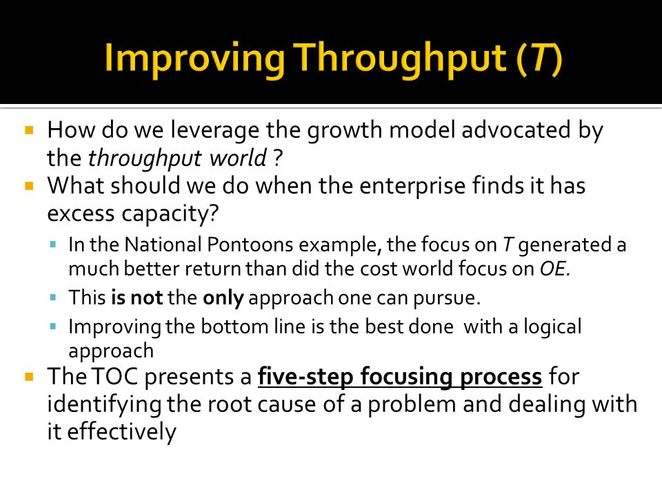 Improving Throughput (T)