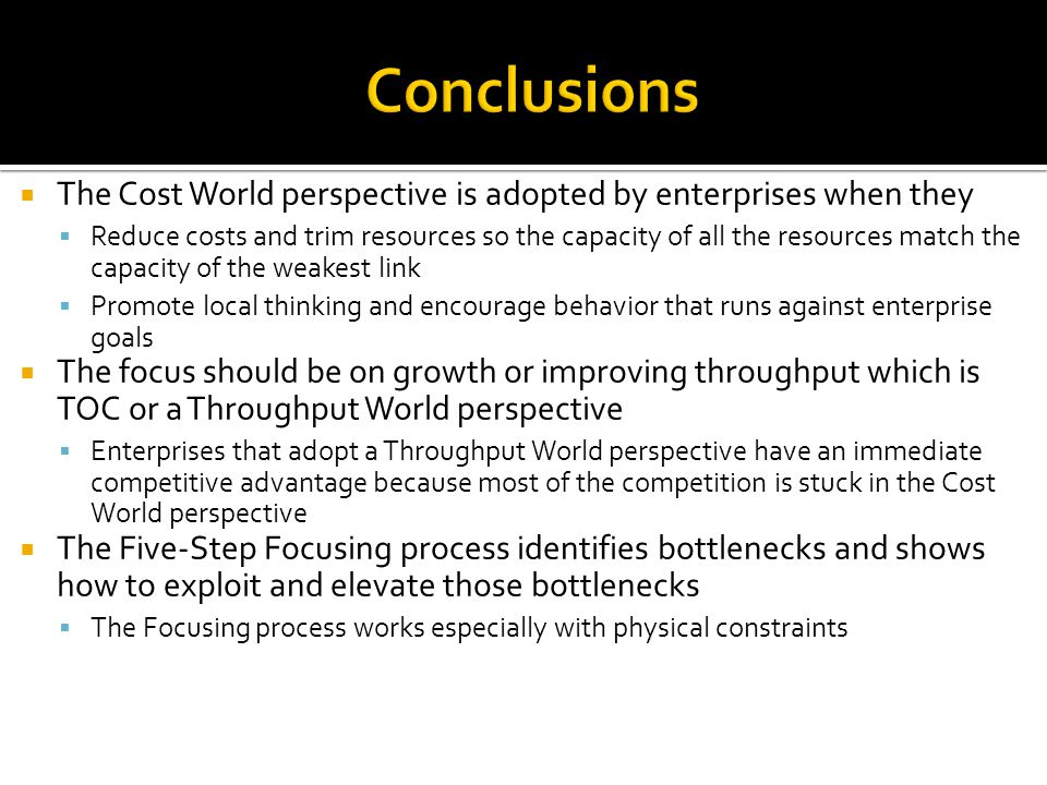 Conclusions The Cost World perspective is adopted by enterprises when they.