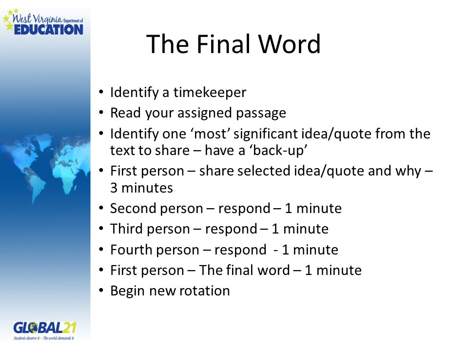 The Final Word Identify a timekeeper Read your assigned passage