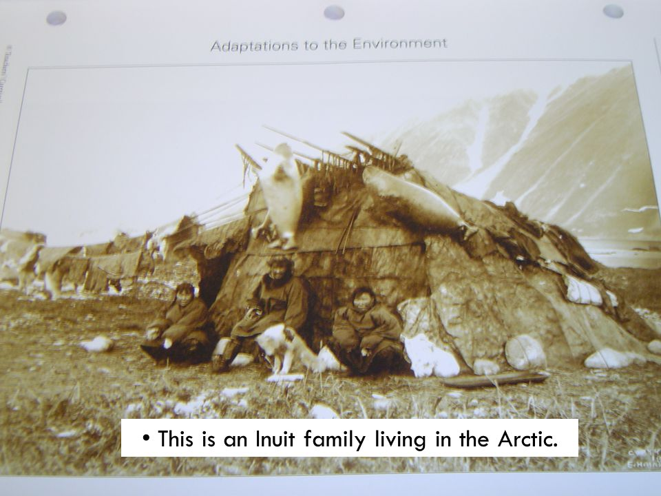 This is an Inuit family living in the Arctic.