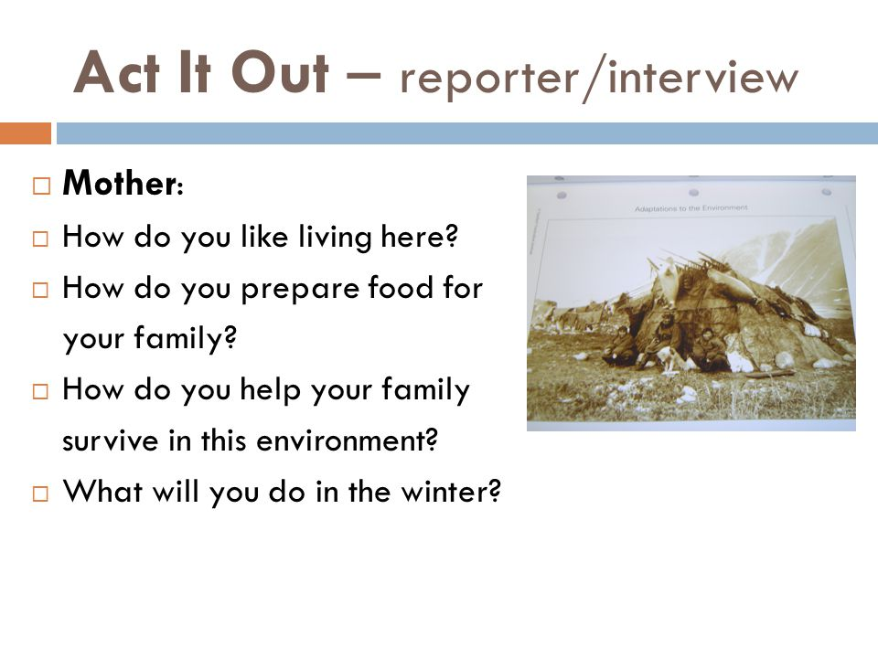 Act It Out – reporter/interview