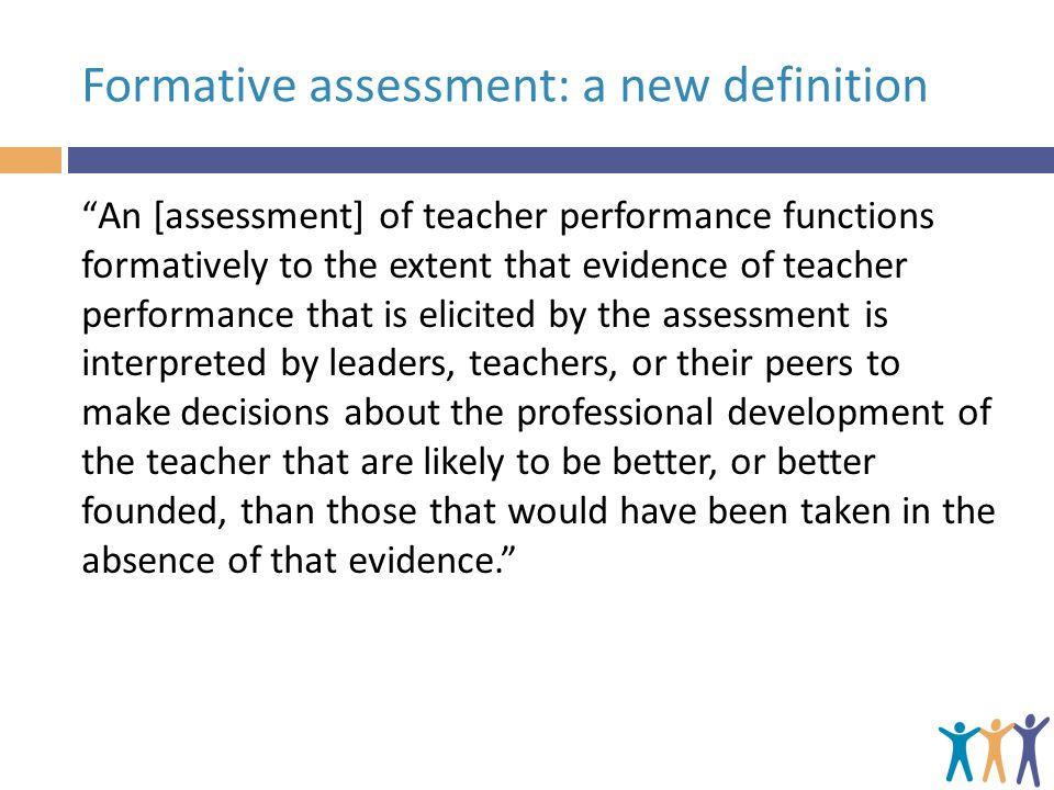 Formative assessment: a new definition