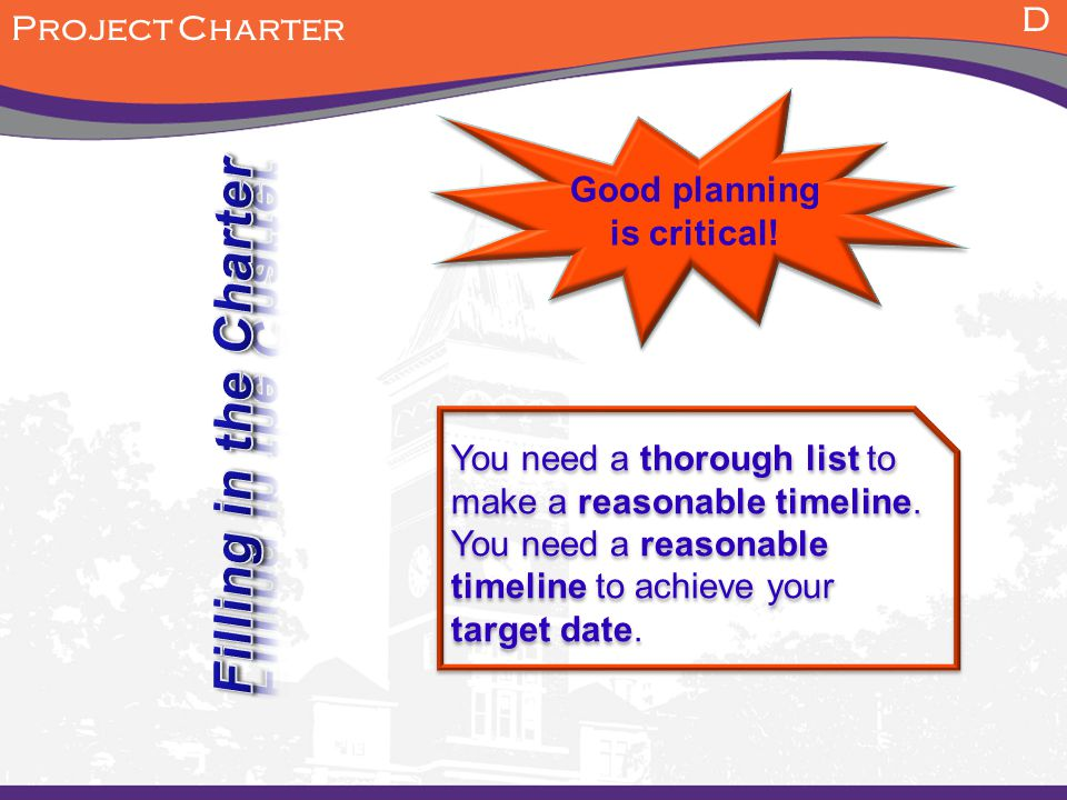 Good planning is critical!