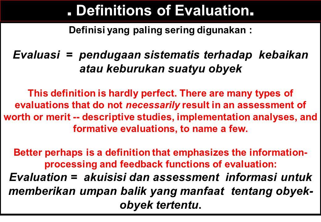 Definisi yang paling sering digunakan :