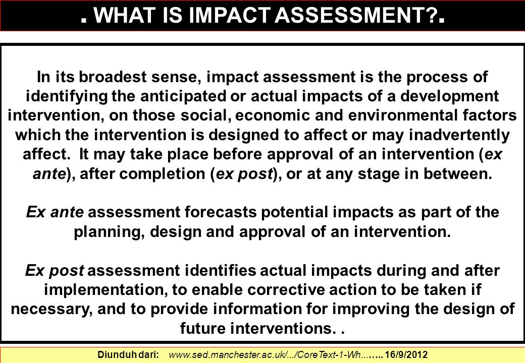 . WHAT IS IMPACT ASSESSMENT .