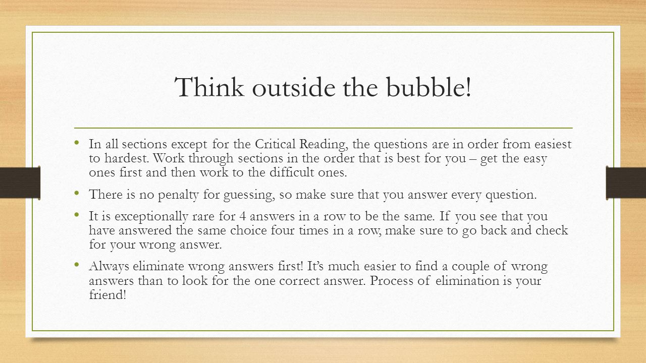 Think outside the bubble!