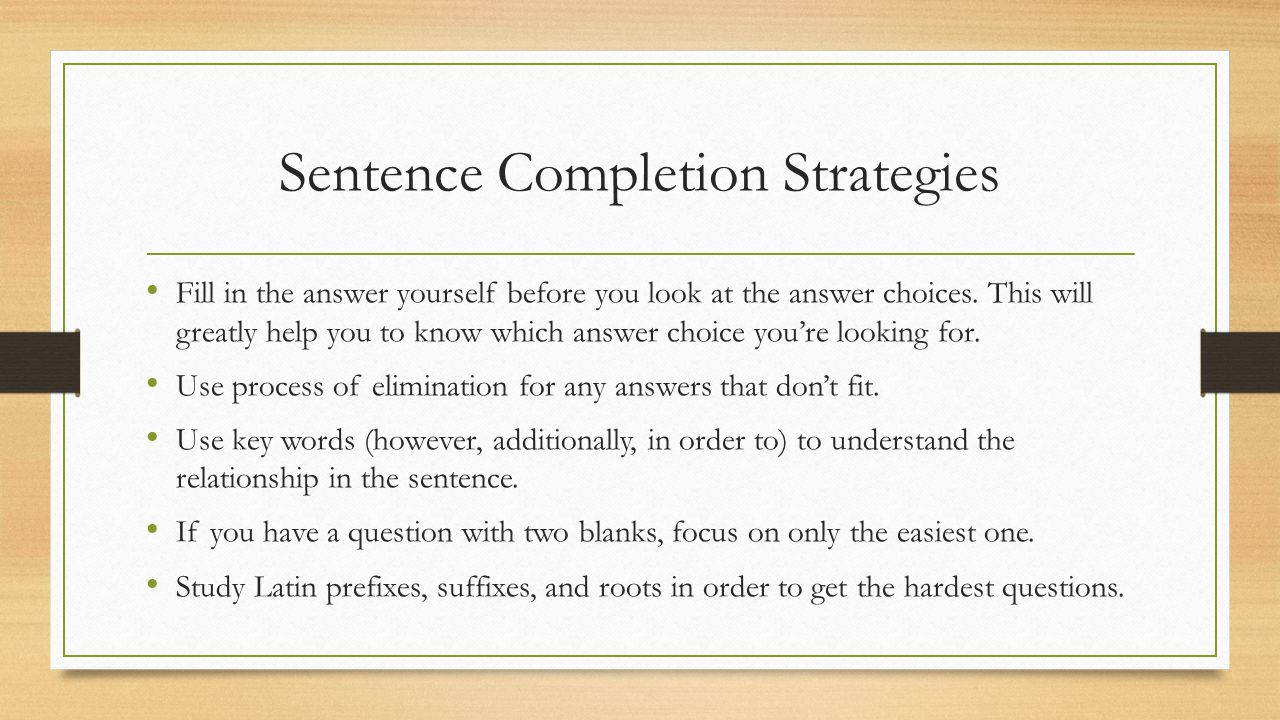 Sentence Completion Strategies