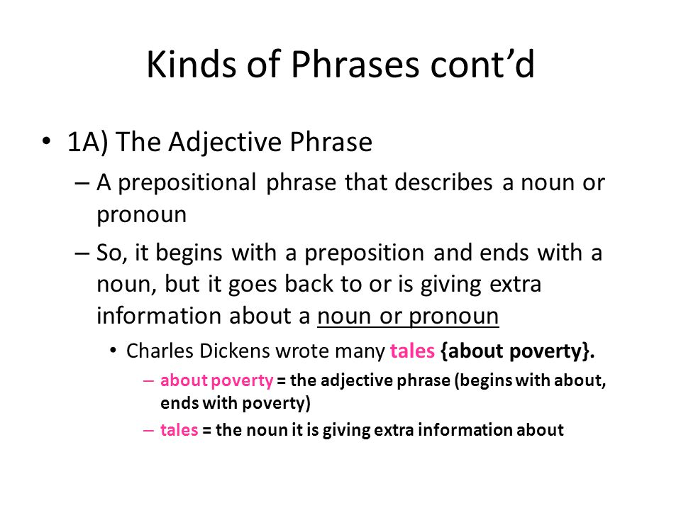 Kinds of Phrases cont'd
