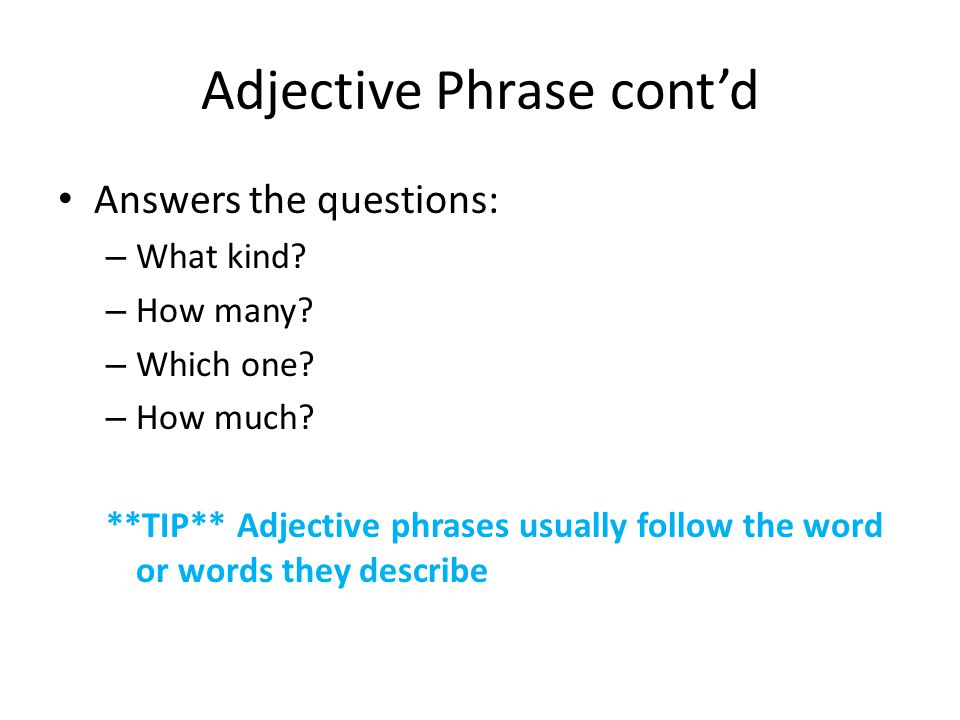 Part 1: Prepositional Phrases- The Adjective & Adverb ...