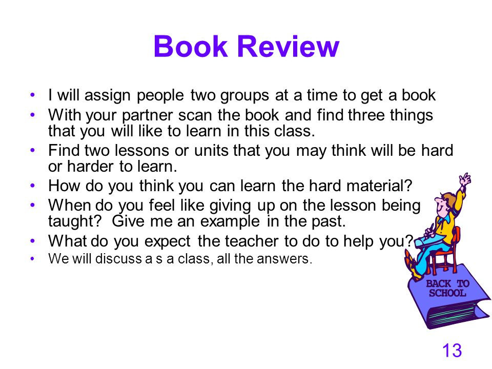 Book Review I will assign people two groups at a time to get a book