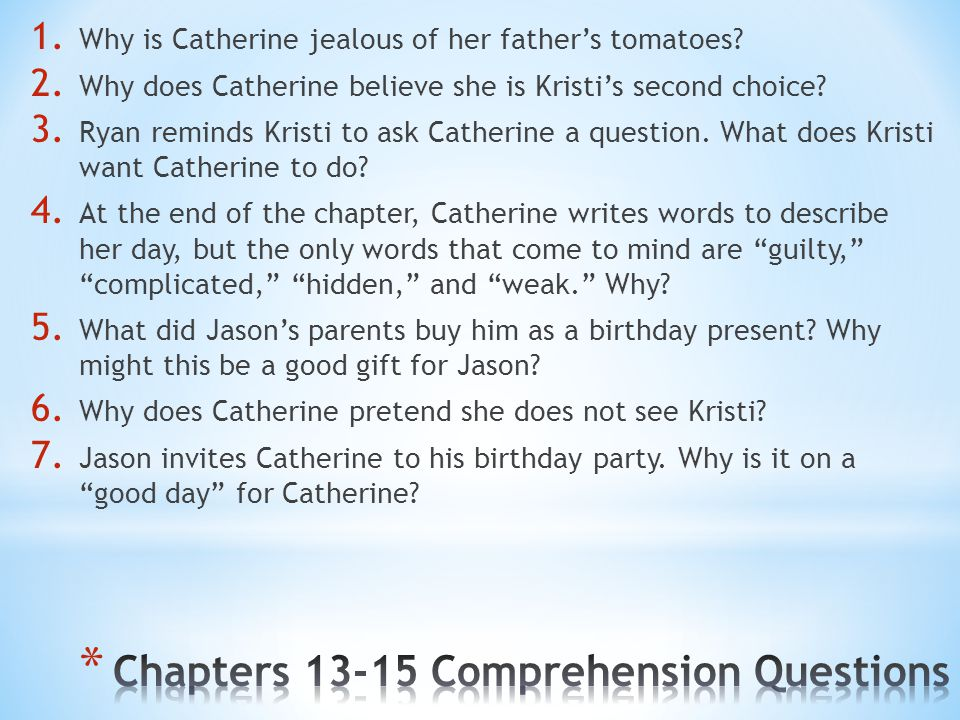 Chapters 13-15 Comprehension Questions