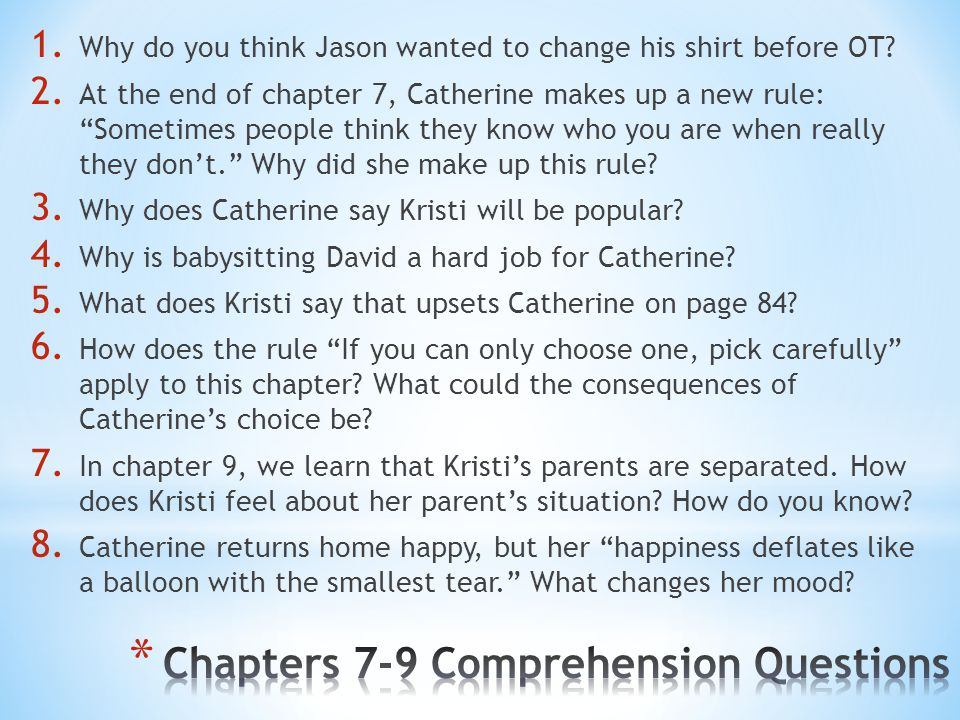 Chapters 7-9 Comprehension Questions