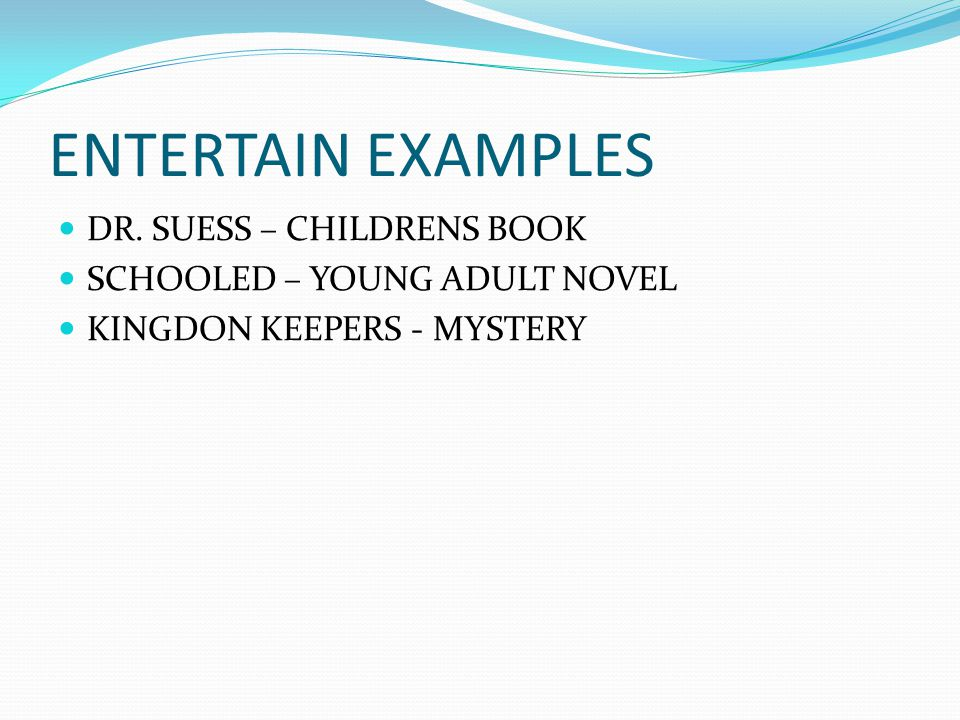 ENTERTAIN EXAMPLES DR. SUESS – CHILDRENS BOOK