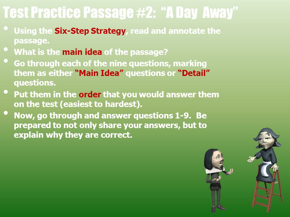 Test Practice Passage #2: A Day Away