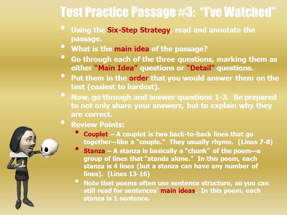 Test Practice Passage #3: I've Watched