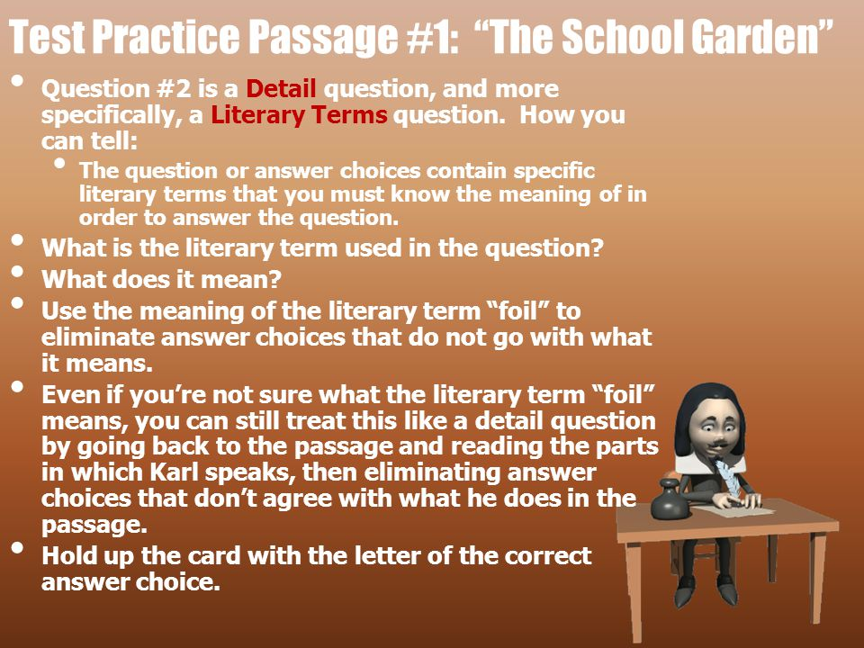 Test Practice Passage #1: The School Garden