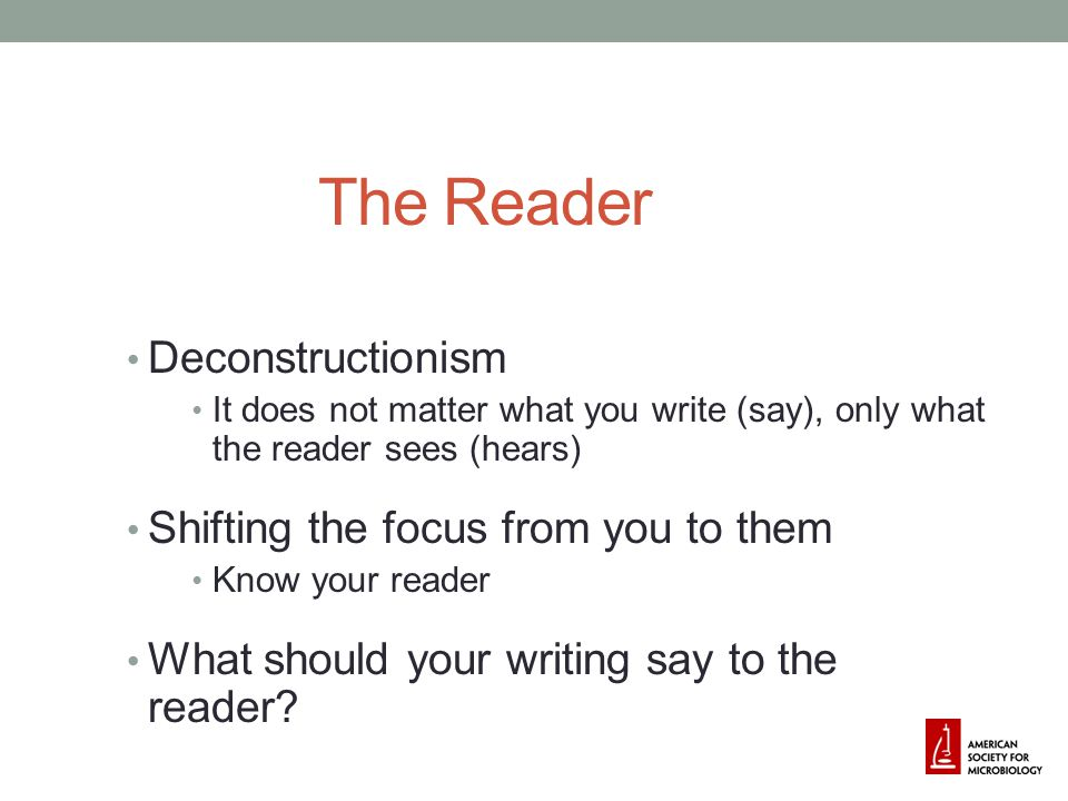 The Reader Deconstructionism Shifting the focus from you to them