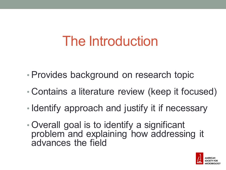 The Introduction Provides background on research topic