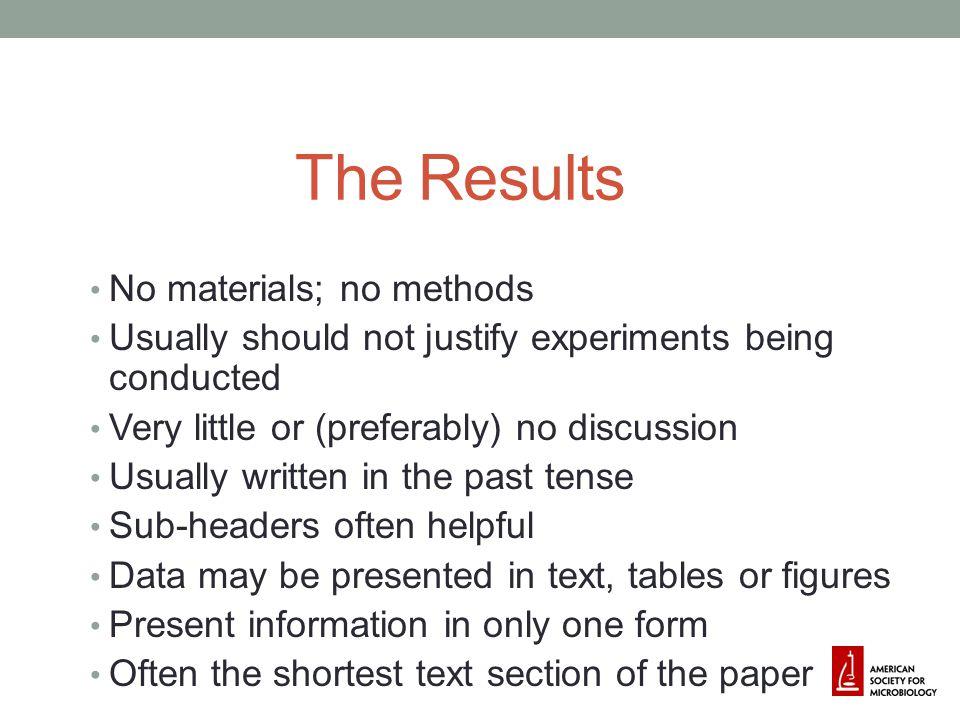 The Results No materials; no methods