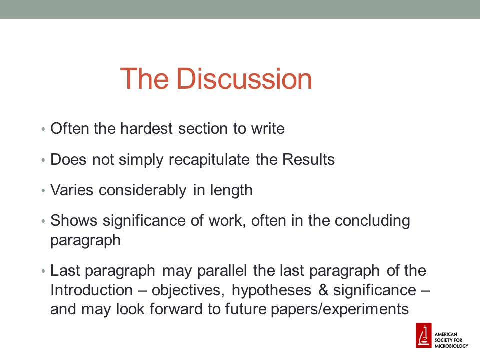 The Discussion Often the hardest section to write