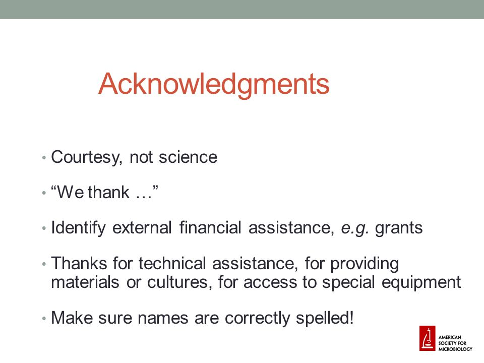 Acknowledgments Courtesy, not science We thank …