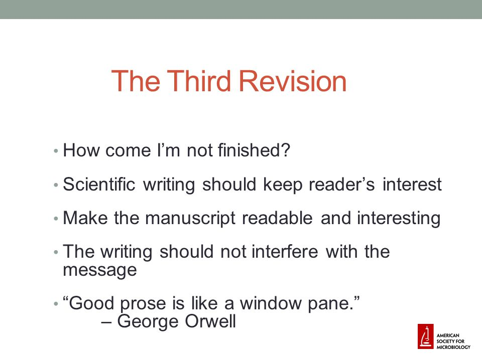 The Third Revision How come I'm not finished