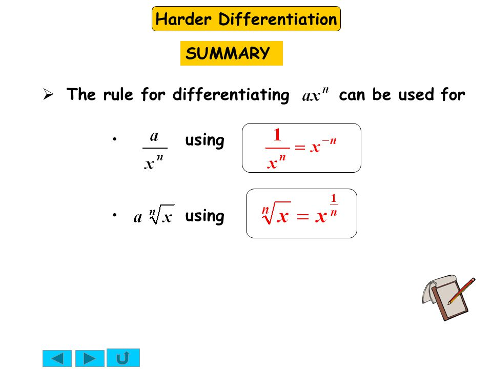 SUMMARY The rule for differentiating can be used for using using
