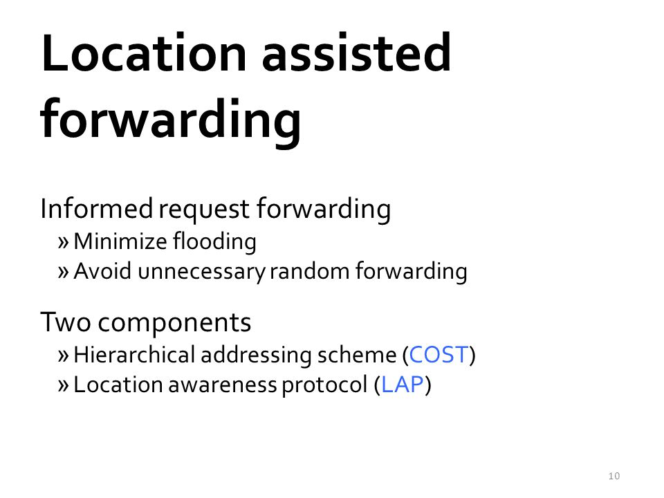Location assisted forwarding