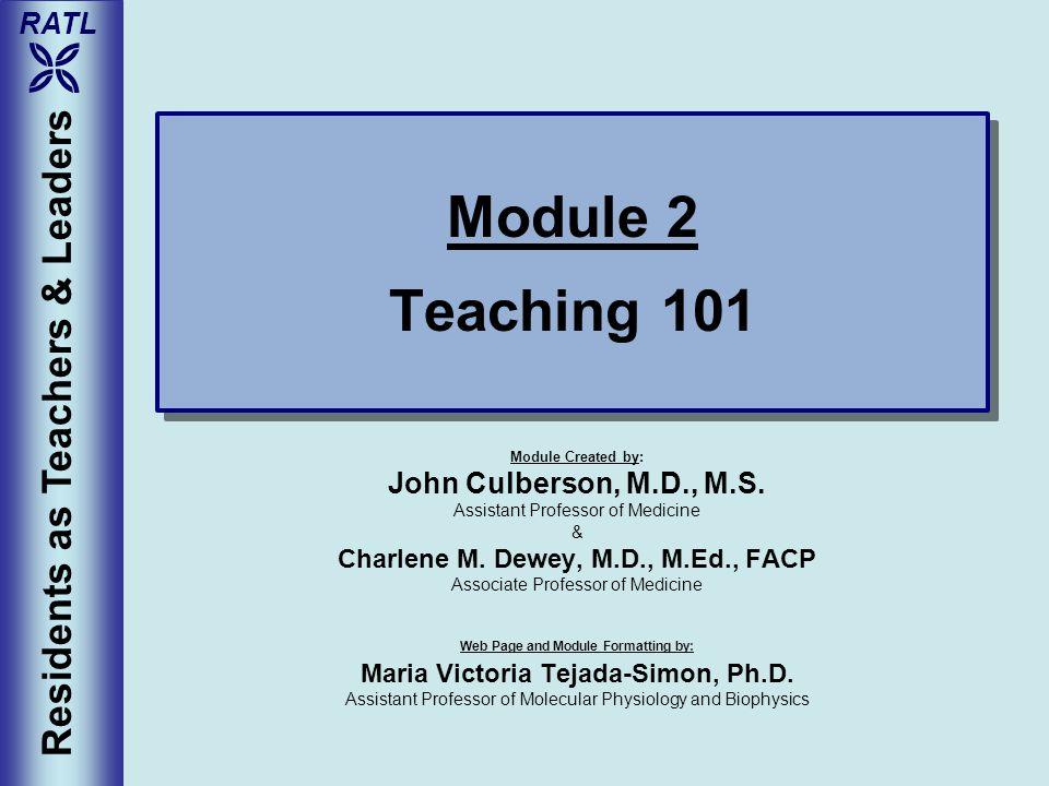 Module 2 Teaching 101 Residents as Teachers & Leaders