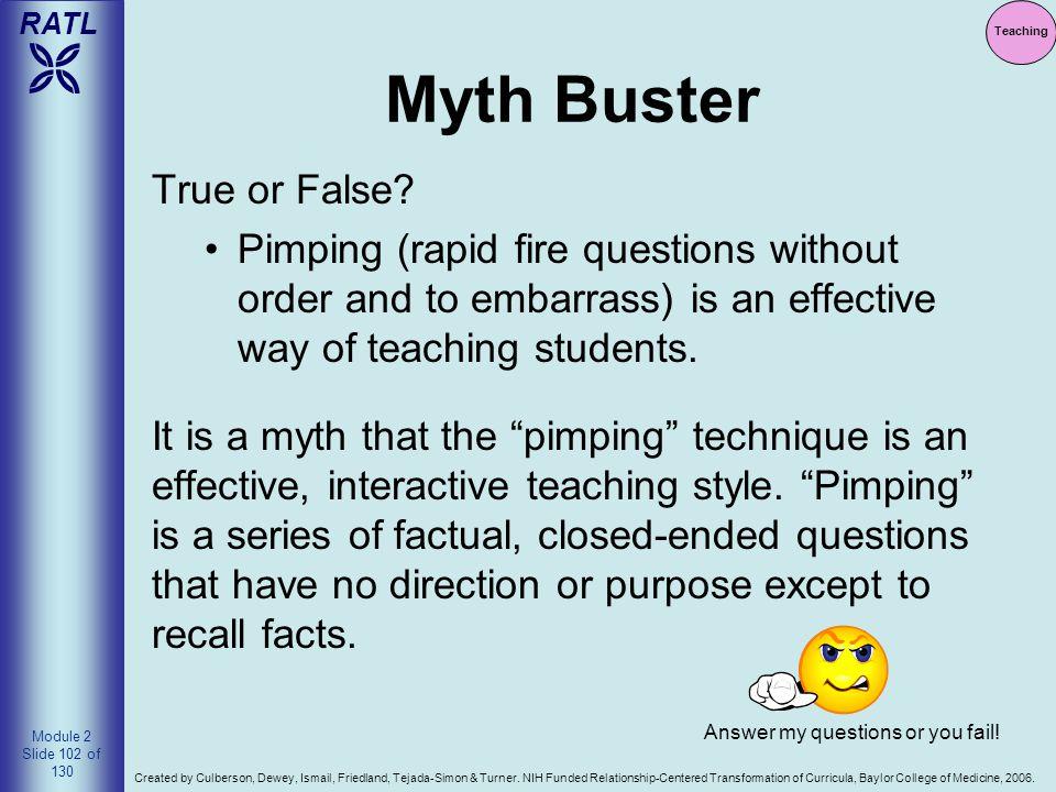 Myth Buster True or False