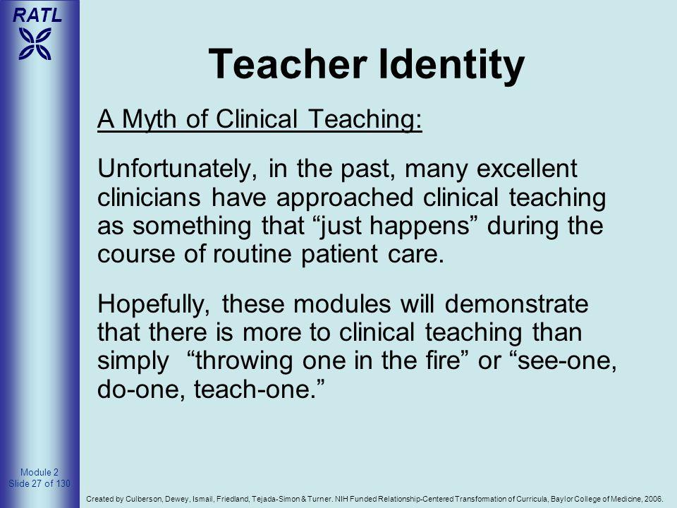 Teacher Identity A Myth of Clinical Teaching: