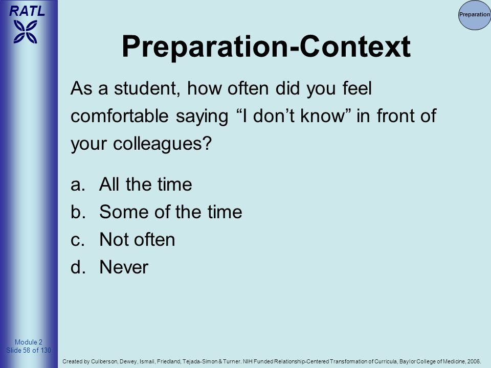 Preparation-Context As a student, how often did you feel