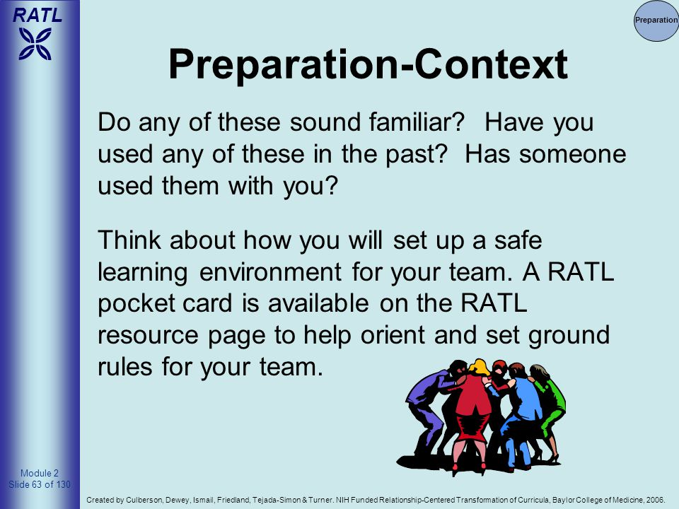 Preparation Preparation-Context. Do any of these sound familiar Have you used any of these in the past Has someone used them with you