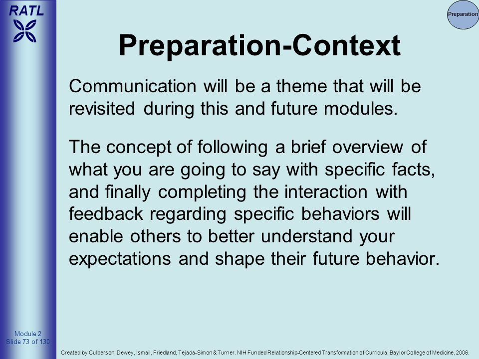 4/14/2017 Preparation. Preparation-Context. Communication will be a theme that will be revisited during this and future modules.