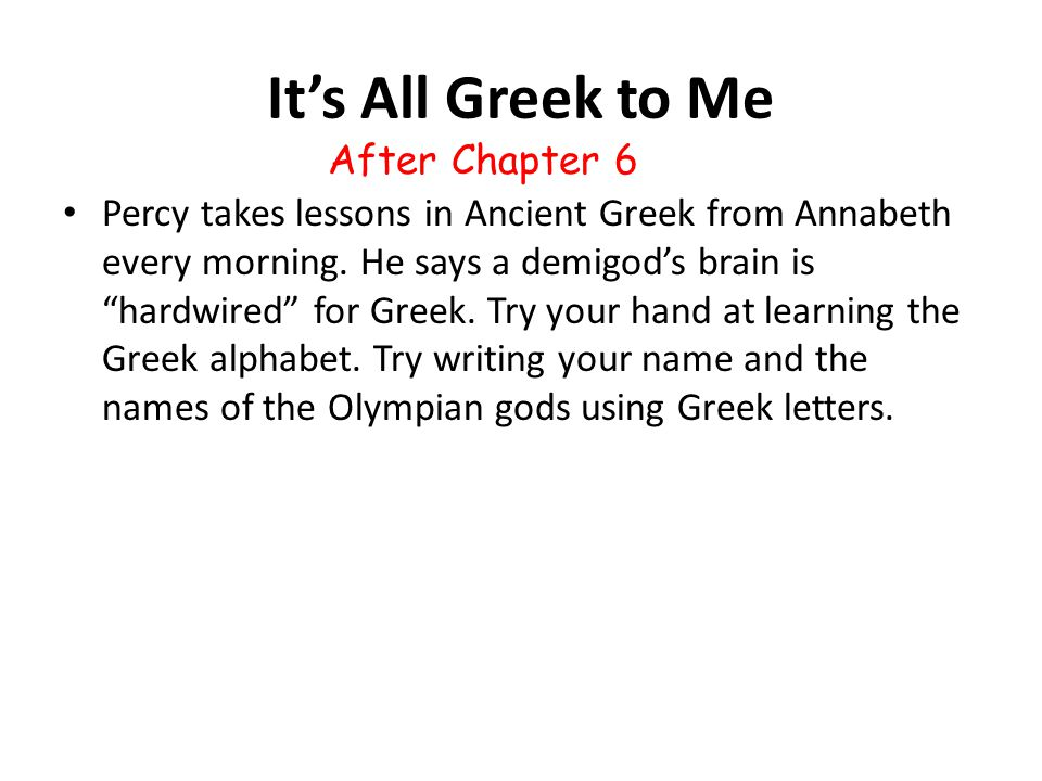 It's All Greek to Me After Chapter 6