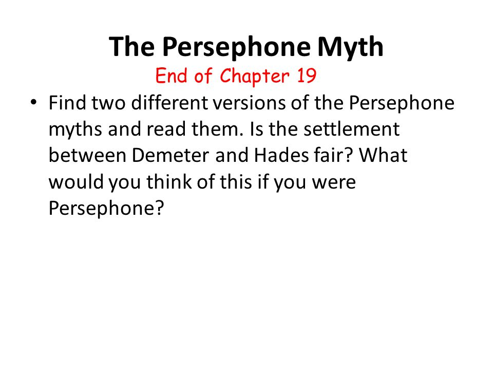 The Persephone Myth End of Chapter 19.