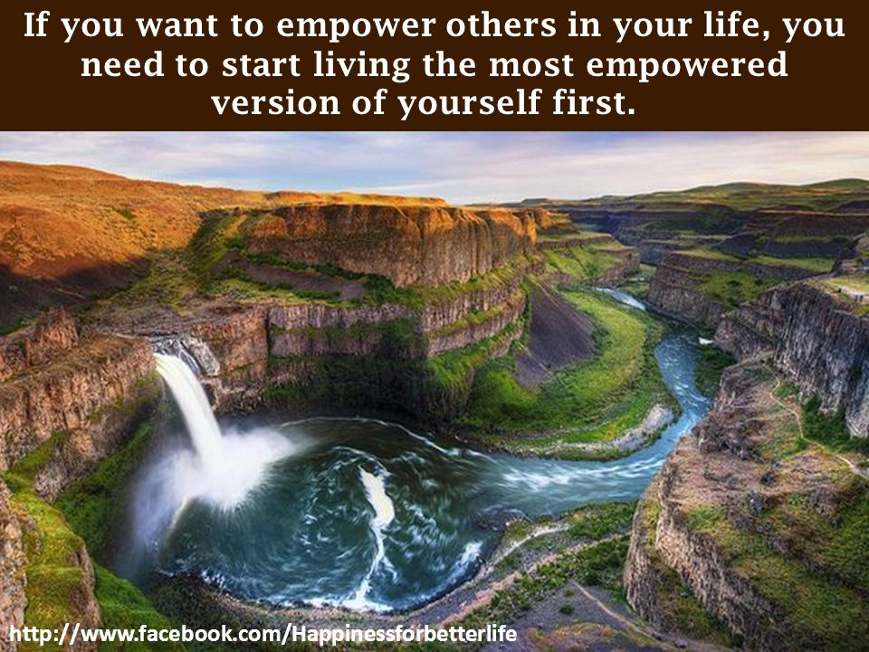 If you want to empower others in your life, you